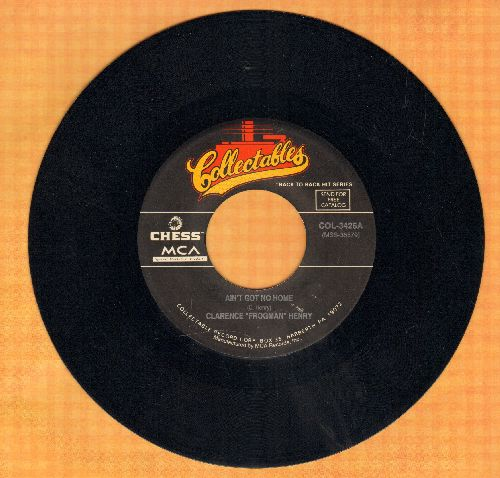Henry, Clarence - Ain't Got No Home/Wang Dang Doodle (by Koko Taylor on flip-side) (re-issue) - NM9/ - 45 rpm Records