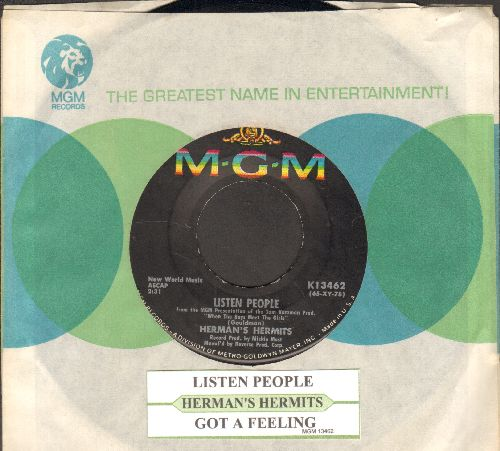 Herman's Hermits - Listen People/Got A Feeling (with juke box label and company sleeve) - NM9/ - 45 rpm Records