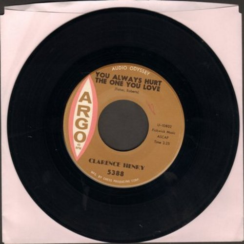 Henry, Clarence  - You Always Hurt The One You Love/Little Suzy  - VG7/ - 45 rpm Records