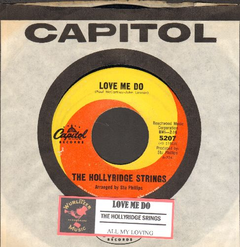 Hollyridge Strings - Love Me Do/All My Loving (with juke box label and Capitol company sleeve) - EX8/ - 45 rpm Records