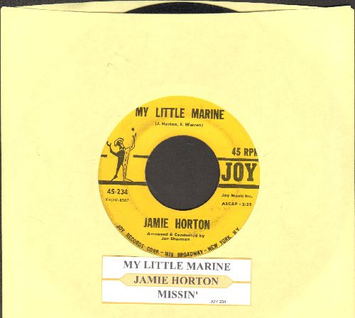 Horton, Jamie - My Little Marine/Missin' (with juke box label) - VG7/ - 45 rpm Records