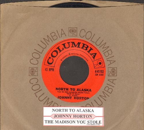 Horton, Johnny - North To Alaska/The Mansion You Stole (with vintage Columbia company sleeve and juke box label) - NM9/ - 45 rpm Records