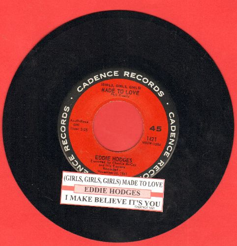 Hodges, Eddie - Girls, Girls, Girls, Were Made To Love/I Make Believe It's You (with juke box label) - NM9/ - 45 rpm Records