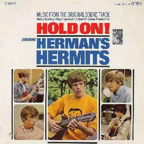 Herman's Hermits - Hold On!: Music from the original Sound Track incl. Leaning On The Lamp Post, A Must To Avoid, Make Me Happy (with Shelley Fabares) (Vinyl STEREO LP record, punch-hole in lower left of cover) - EX8/VG7 - LP Records