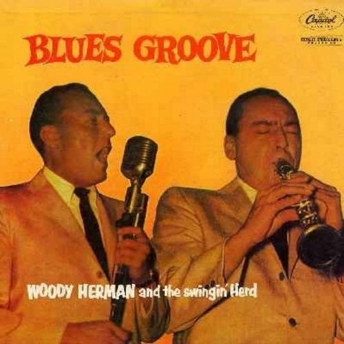 Hermann, Woody & His Swingin' Herd - Blues Groove: Basin Street Blues, I Want A Little Girl, Call It Stormy Monday, Pinetop's Blues, Every Day I Get The Blues (Vinyl MONO LP record, green label first issue) - NM9/EX8 - LP Records