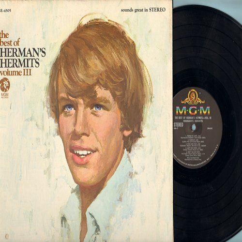 Herman's Hermits - The Best Of Herman's Hermits Vol. III: There's A Kind Of Hush, No Milk Today, Wings Of Love, East West (Vinyl STEREO LP record) - NM9/EX8 - LP Records