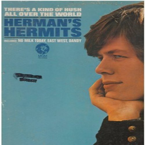 Herman's Hermits - There's A Kind Of Hush All Over The World: No Milk Today, East-West, Dandy, Saturday's Child, If You're Thinking What I'm Thinking (Vinyl MONO LP record) - VG7/VG7 - LP Records