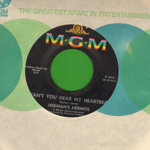 Herman's Hermits - Can't You Hear My Heartbeat/I Know Why (with MGM company sleeve) - EX8/ - 45 rpm Records