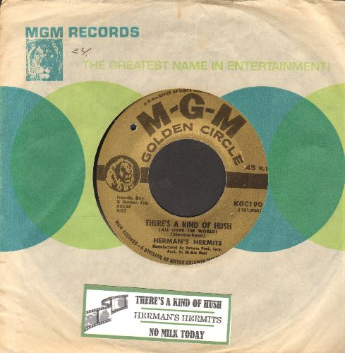 Herman's Hermits - There's A Kind Of Hush/No Milk Today (FANTASTIC flip-side - the ULTIMATE British Invasion Sound!) (earlyre-issue with juke box label and MGM company sleeve)(bb) - NM9/ - 45 rpm Records