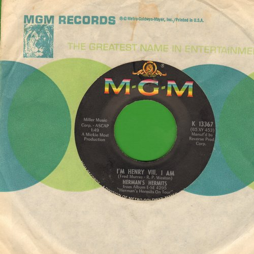 Herman's Hermits - I'm Henry VIII, I Am/The End Of The World (with MGM company sleeve) - EX8/ - 45 rpm Records