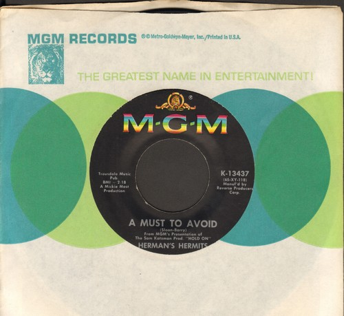 Herman's Hermits - A Must To Avoid/The Man With The Cigar (with MGM company sleeve) - NM9/ - 45 rpm Records