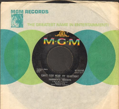 Herman's Hermits - Can't You Hear My Heartbeat/I Know Why (with MGM company sleeve) - VG7/ - 45 rpm Records