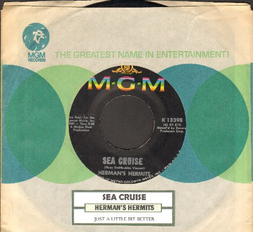 Herman's Hermits - Sea Cruise/Just A Little Bit Better (with MGM company sleeve and juke box label - NM9/ - 45 rpm Records