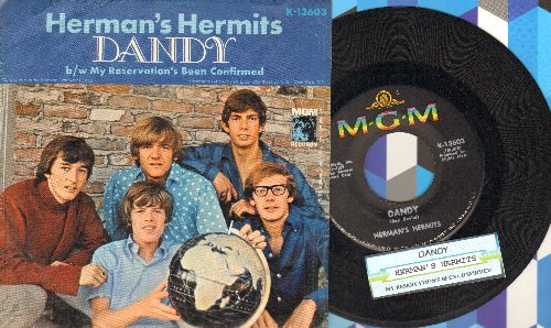 Herman's Hermits - Dandy/My Reservation's Confirmed (with picture sleeve and juke box label) - EX8/EX8 - 45 rpm Records