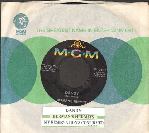 Herman's Hermits - Dandy/My Reservation's Confirmed (with juke box label and MGM company sleeve) - EX8/ - 45 rpm Records