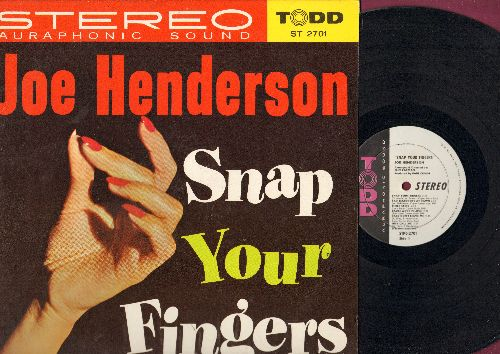 Henderson, Joe - Snap Your Fingers: Just Call Me, Right Now, Big Love, Sad Teardrops At Dawn (Vinyl STEREO LP record) - EX8/NM9 - LP Records