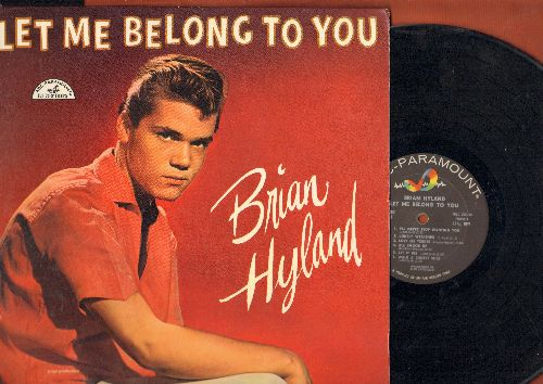 Hyland, Brian - Let Me Belong To You: I'm Sorry, Bye Bye Love, Love Me Tender (vinyl MONO LP record, original ABC-Paramount inner sleeve) - NM9/EX8 - LP Records