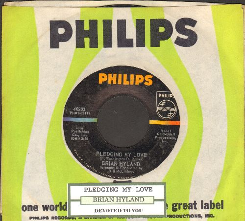 Hyland, Brian - Pledging My Love/Devoted To You (with juke box label and Philips company) - NM9/ - 45 rpm Records