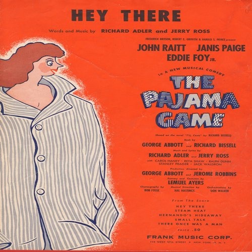 Raitt, John, Janis Paige, Eddie Foy - Hey There - Vintage SHEET MUSIC for the song from the Broadway Production -The Pajama Game- - EX8/ - Sheet Music