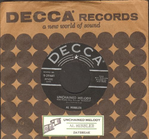 Hibbler, Al - Unchained Melody/Daybreak (star/lines first issue with Decca company sleeve and juke box label) - VG7/ - 45 rpm Records