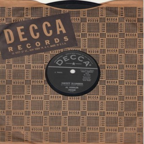 Hibbler, Al - Sweet Slumber/Because Of You (10 inch 78 rpm record with Decca company sleeve) - EX8/ - 78 rpm