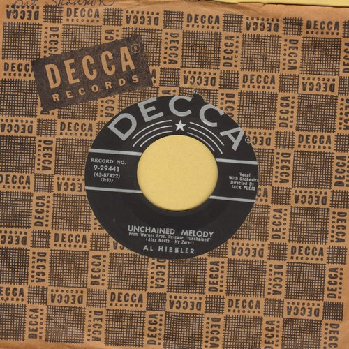 Hibbler, Al - Unchained Melody/Daybreak (multi-color 1960s issue with Decca company sleeve) - NM9/ - 45 rpm Records