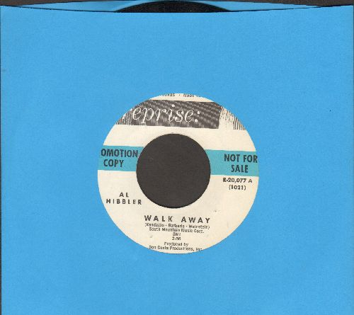 Hibbler, Al - Walk Away/I've Convinced Everyone But Me (DJ advance pressing) - NM9/ - 45 rpm Records
