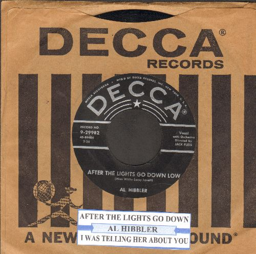 Hibbler, Al - After The Lights Go Down Low/I Was Telling Her About You (with juke box label and Decca company sleeve) - NM9/ - 45 rpm Records