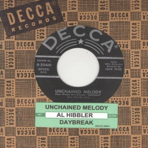 Hibbler, Al - Unchained Melody/Daybreak (star/lines first issue with Decca company sleeve) - EX8/ - 45 rpm Records