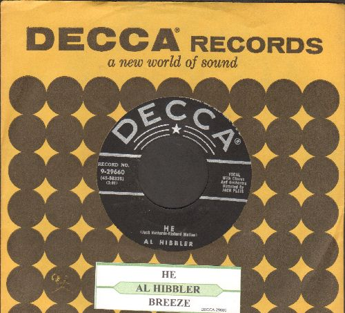 Hibbler, Al - He/Breeze (with juke box label and Decca company sleeve) - EX8/ - 45 rpm Records