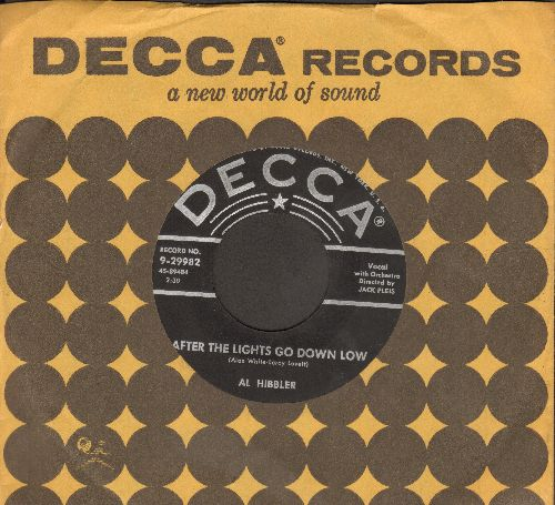 Hibbler, Al - After The Lights Go Down Low/I Was Telling Her About You (with Decca company sleeve) - NM9/ - 45 rpm Records