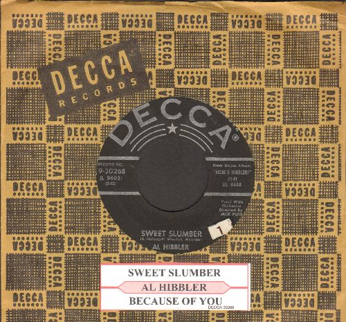 Hibbler, Al - Sweet Slumber/Because Of You (with Decca company sleeve) - EX8/ - 45 rpm Records