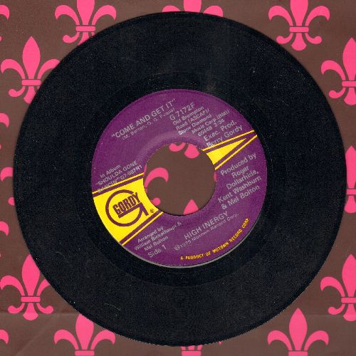 High Energy - Come And Get It/Midnight Music Man - NM9/ - 45 rpm Records