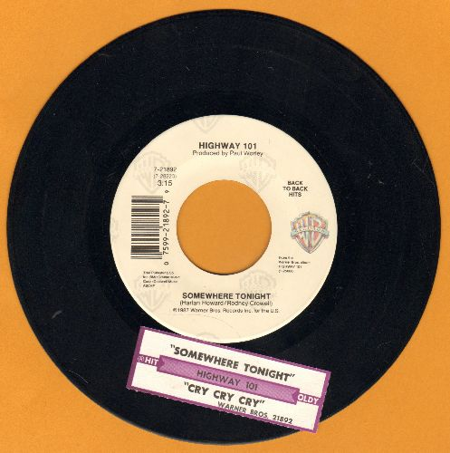 Highway 101 - Somewhere Tonight/Cry, Cry, Cry (double-hit re-issue with juke box label) - EX8/ - 45 rpm Records