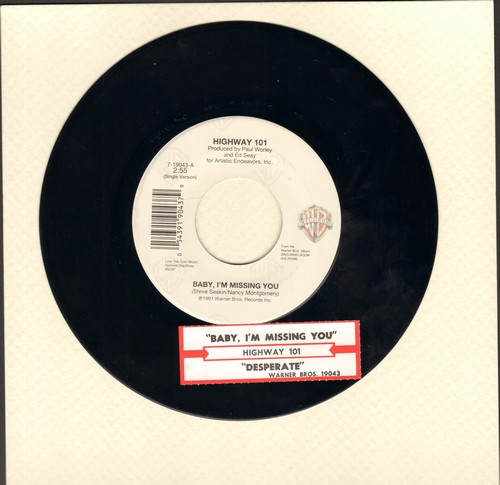 Highway 101 - Baby, I'm Missing You/Desperate (with juke box label) - NM9/ - 45 rpm Records