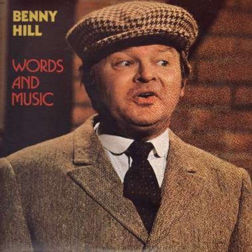 Hill, Benny - Words And Music: Ernie, Ting-A-Ling-A-Loo, Making A Commercial, The Birds And The Bees (Vinyl LP record) - NM9/EX8 - LP Records