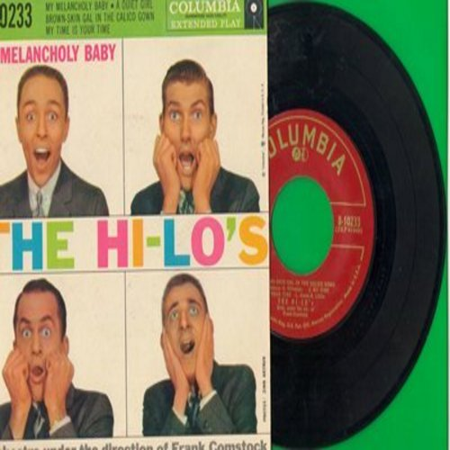 Hi-Lo's - My Melancholy Baby/A Quiet Girl/Brown-Skin Gal In The Calico Gown/My Time Is Your Time (Vinyl EP record with picture cover) - EX8/EX8 - 45 rpm Records