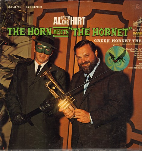 Hirt, Al - The Horn Meets The Hornet: Green Hornet Theme, Theme From The Monkees, Tarzan, Batman Theme, Get Smart Theme, Run Buddy Run (Vinyl STEREO LP record) - EX8/VG7 - LP Records