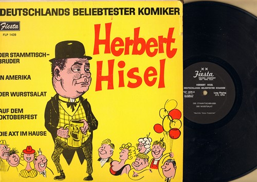Hisel, Herbert - Herbert Hisel - Deutschlands Beliebtester Komiker (Vinyl MONO LP record, US Pressing, German comedy) - EX8/EX8 - LP Records