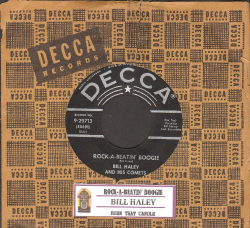 Haley, Bill & His Comets - Rock-A-Beatin' Boogie/Burn That Candle (black lable, star/lines, with juke box label and vintage Decca company sleeve) - EX8/ - 45 rpm Records