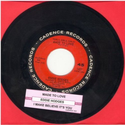 Hodges, Eddie - Girls, Girls, Girls, Were Made To Love/I Make Believe It's You (with juke box label) - VG7/ - 45 rpm Records