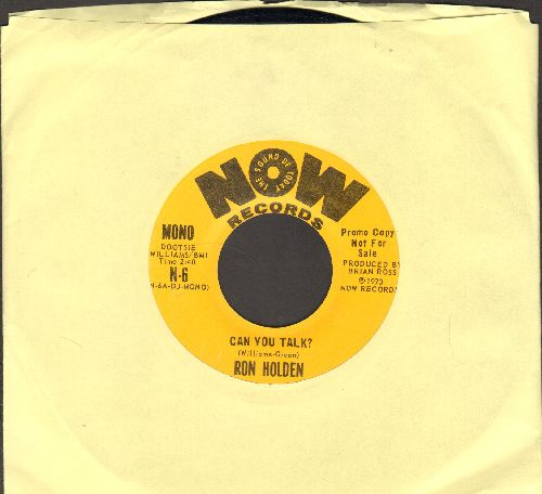 Holden, Ron - Can You Talk? (double-A-sided DJ advance pressing with MONO and STEREO version) - NM9/ - 45 rpm Records