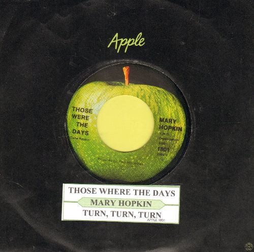 Hopkin, Mary - Those Were The Days/Turn, Turn, Turn (with Apple company sleeve and juke box label) - NM9/ - 45 rpm Records