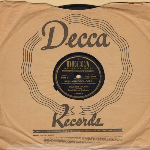 Houdini, Wilmouth & His Royal Calypso Orchestra - Rum And Coca-Cola (Parts 1 + 2)(10 inch 78rpm record with Decca company sleeve) - VG7/ - 78 rpm