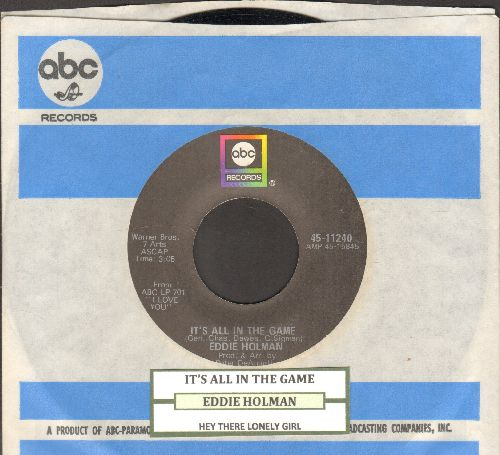 Holman, Eddie - It's All In The Game/Hey There Lonely Girl (with ABC company sleeve) - NM9/ - 45 rpm Records