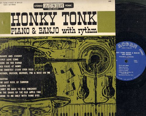 Frankie's Johnnies - Honky Tonl Piano & Banjo With Rhythm: Frankie And Johnny, Home On The Range, Martha, Aloha Oe (vinyl STEREO LP record) - EX8/EX8 - LP Records