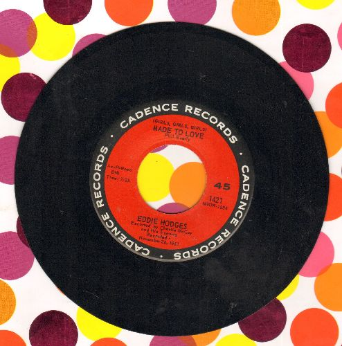 Hodges, Eddie - Girls, Girls, Girls, Were Made To Love/I Make Believe It's You  - NM9/ - 45 rpm Records