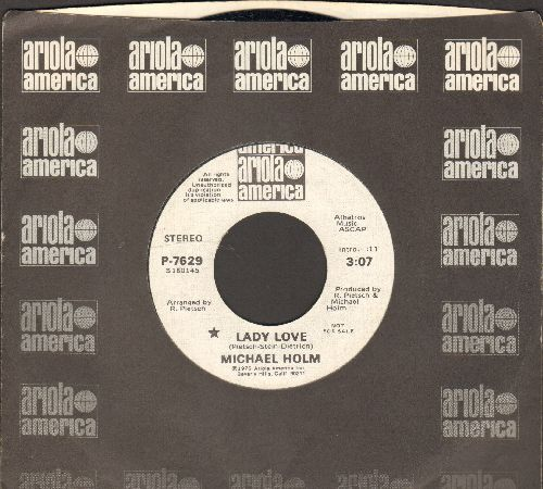 Holm, Michael - Lady Love (double-A-sided DJ advance pressing with Ariola company sleeve) - NM9/ - 45 rpm Records