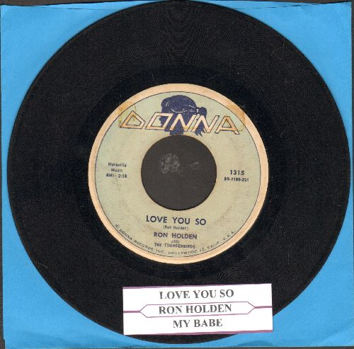 Holden, Ron - Love You So/My Babe (first pressing with juke box label) - VG6/ - 45 rpm Records