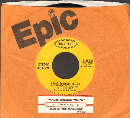 Hollies - Magic Woman Touch/Blue In The Morning (with juke box label and Epic company sleeve) - NM9/ - 45 rpm Records